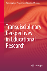 Book Series - Transdisciplinary Perspectives in Educational Research